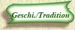 Geschi./Tradition
